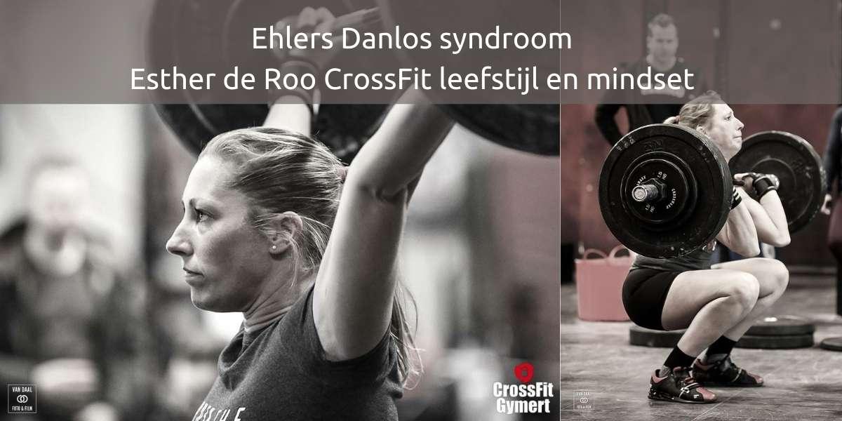 Ehlers Danlos syndroom Esther de Roo CrossFit leefstijl en mindset