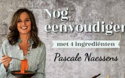"""Pascale Naessens: """"Nog eenvoudiger met 4 ingrediënten"""""""