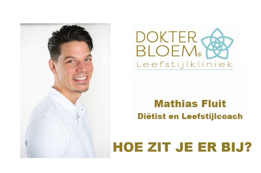 Mathias Fluit diëtist en Leefstijlcoach Dokter Bloem Leefstijlkliniek