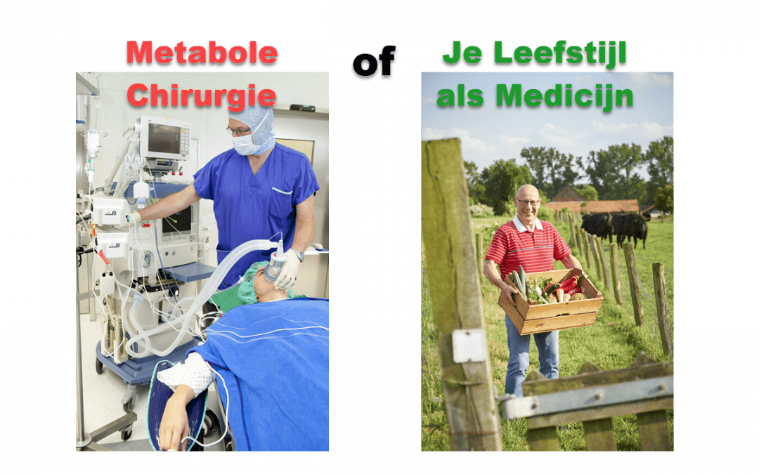Metabole Chirurgie of Je Leefstijl Als Medicijn?