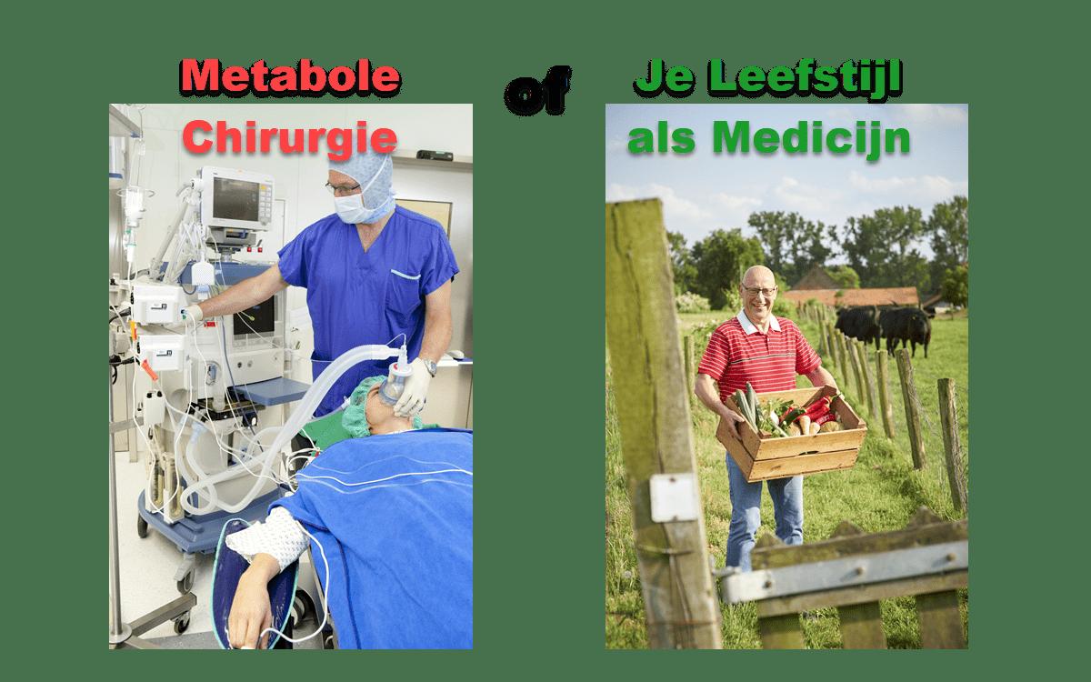 Metabole chirurgie of Je Leefstijl Als Medicijn
