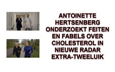 Antoinette Hertsenberg onderzoekt feiten en fabels over cholesterol