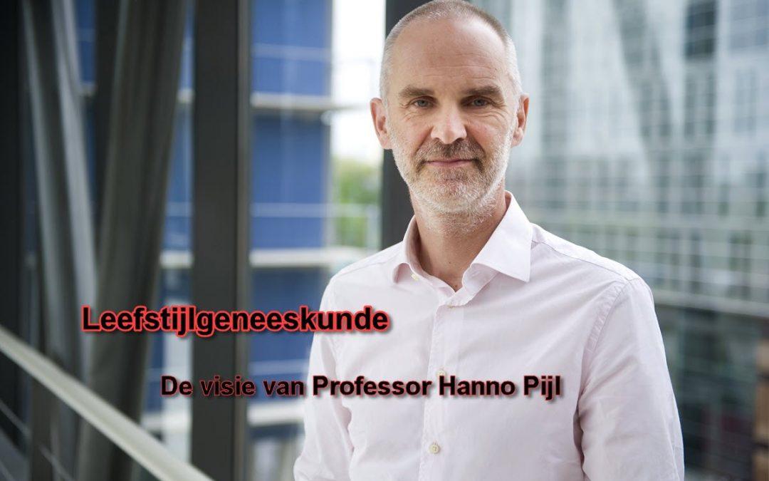 Leefstijlgeneeskunde de visie van professor Hanno Pijl