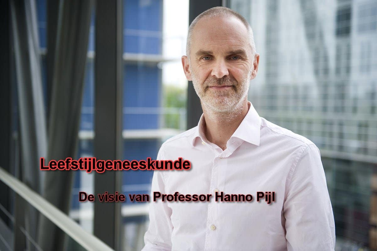 Leefstijlgeneeskunde - De visie van professor Hanno Pijl
