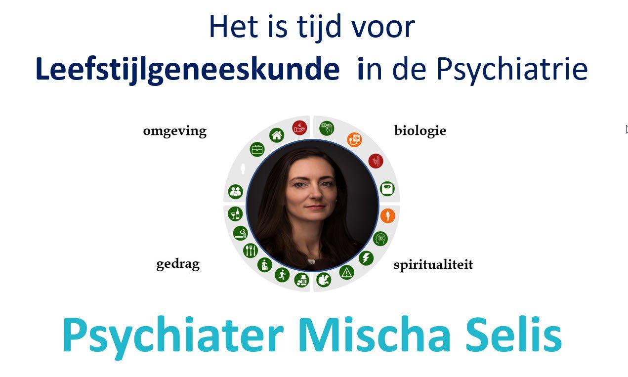 Psychiater Mischa Selis leefstijlgeneeskunde in de psychiatrie
