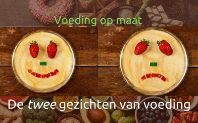 Voeding op maat – De twee gezichten van voeding