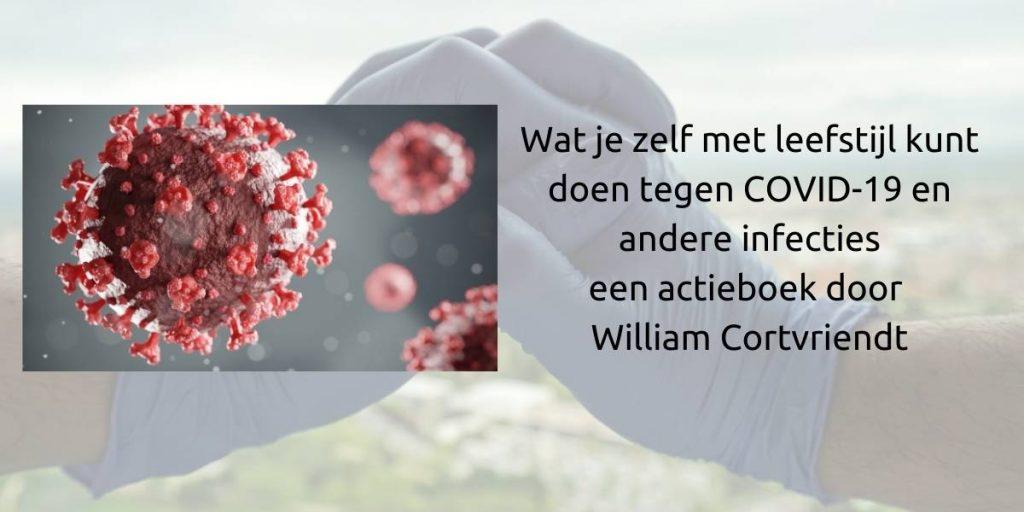 Wat je zelf met leefstijl kunt doen tegen COVID 19 William Cortvriendt e-book