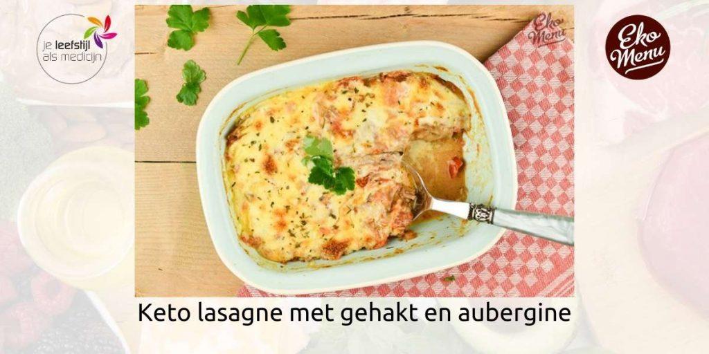 Keto lasagne met gehakt en aubergine ekomenu