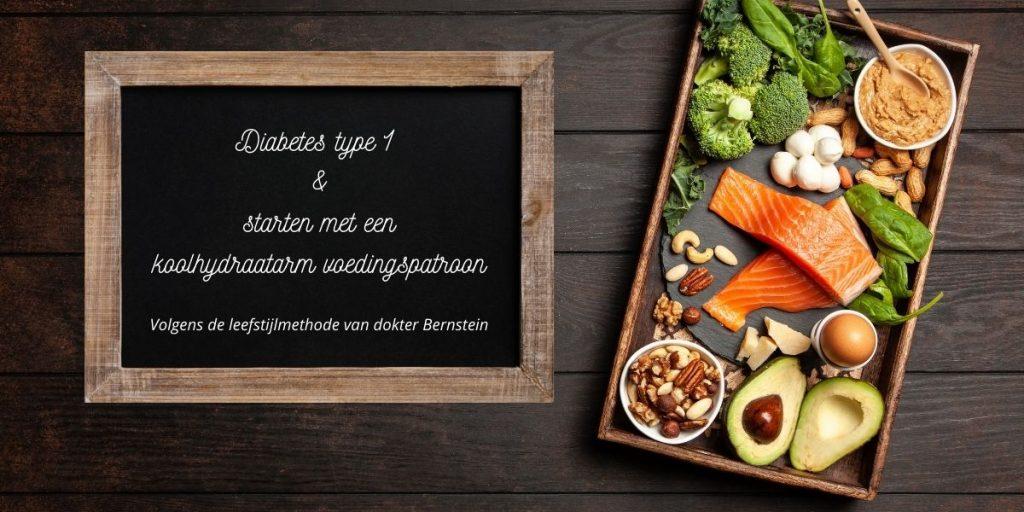 Diabetes type 1 en starten met een koolhydraatarm voedingspatroon