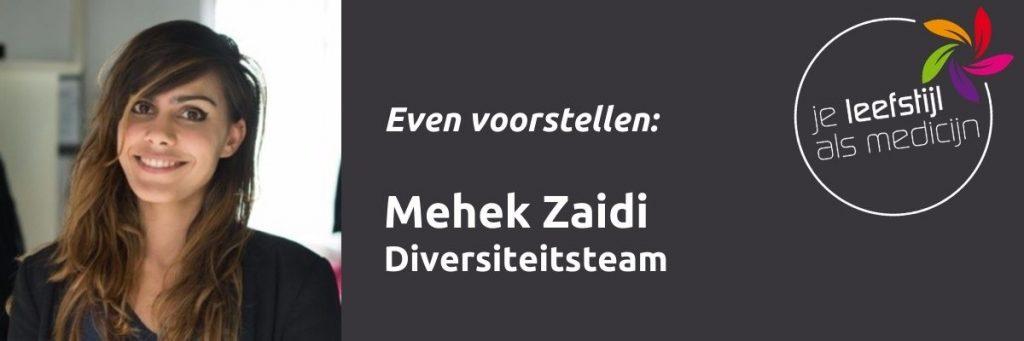 Mehek Zaidi diversiteitsteam Je Leefstijl Als Medicijn